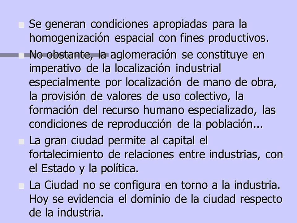 Capitalismo avanzado y su dinámica espacial n Una unidad socioespacial La Región Metropolitana: difusión en el espacio de actividades, funciones y gru