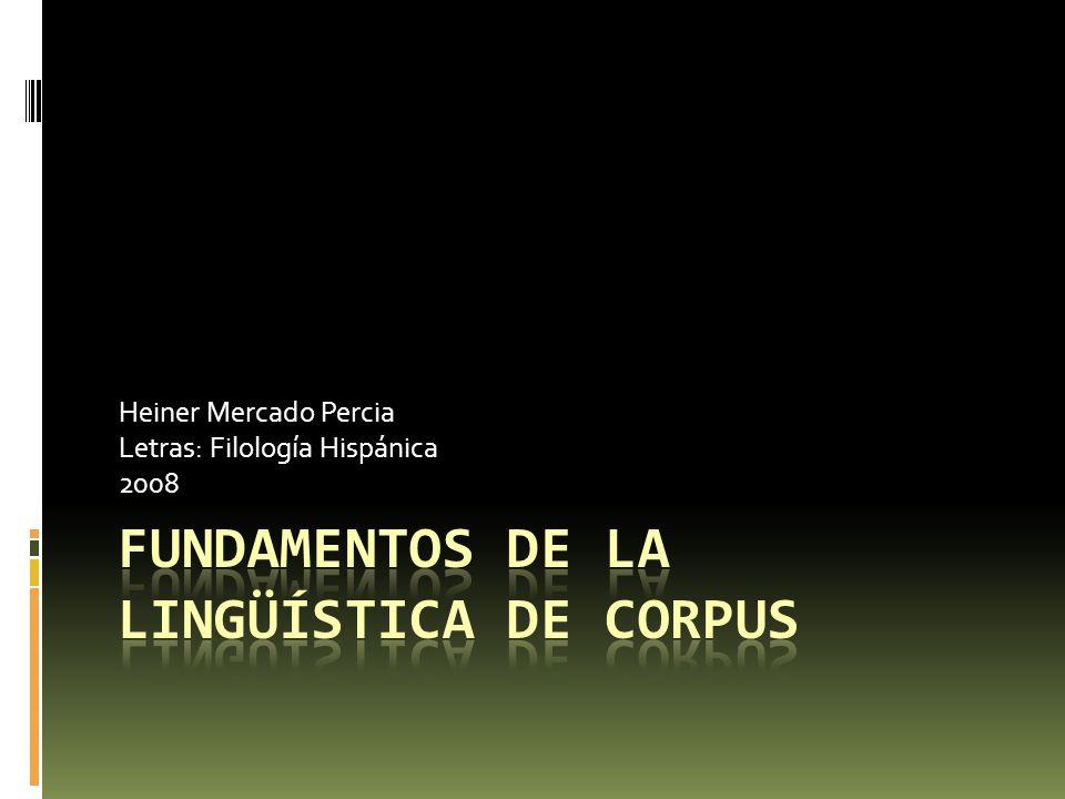 Heiner Mercado Percia Letras: Filología Hispánica 2008