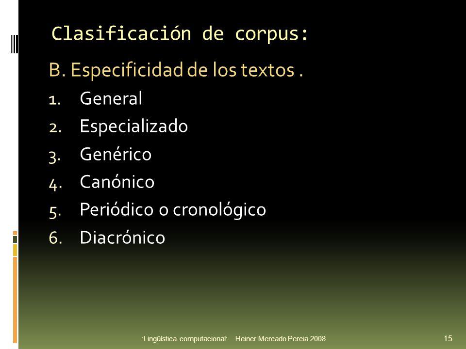 Clasificación de corpus: B.Especificidad de los textos.