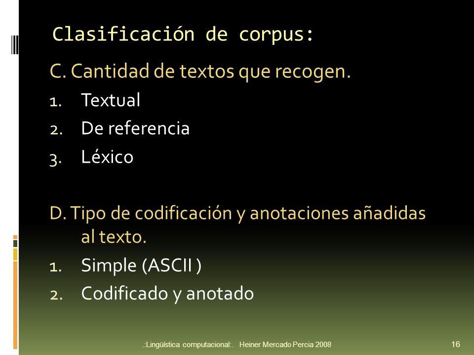 Clasificación de corpus: C.Cantidad de textos que recogen.