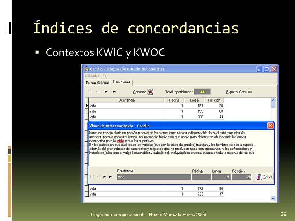Índices de concordancias Contextos KWIC y KWOC.:Lingüística computacional:.