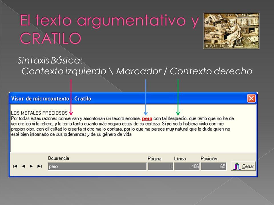 Sintaxis Básica: Contexto izquierdo \ Marcador / Contexto derecho
