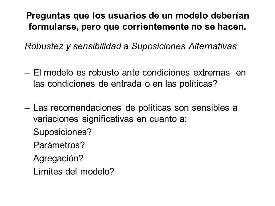 Preguntas que los usuarios de un modelo deberían formularse, pero que corrientemente no se hacen. Robustez y sensibilidad a Suposiciones Alternativas