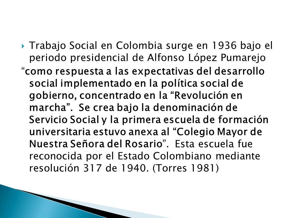 En 1945 se crea la segunda escuela de Servicio Social, localizada en la ciudad de Medellín, anexa, inicialmente, a la Normal Antioqueña de Señoritas, y posteriormente a la Universidad Pontificia Bolivariana.