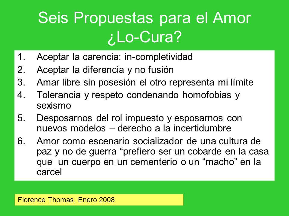Seis Propuestas para el Amor ¿Lo-Cura.
