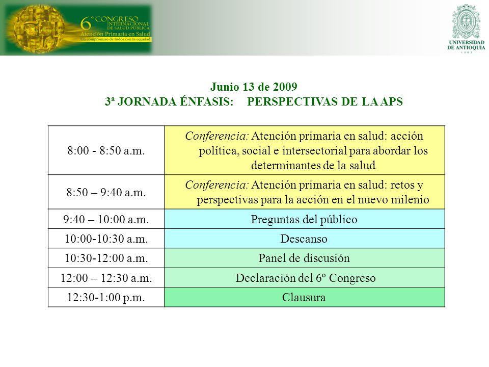 8:00 - 8:50 a.m. Conferencia: Atención primaria en salud: acción política, social e intersectorial para abordar los determinantes de la salud 8:50 – 9