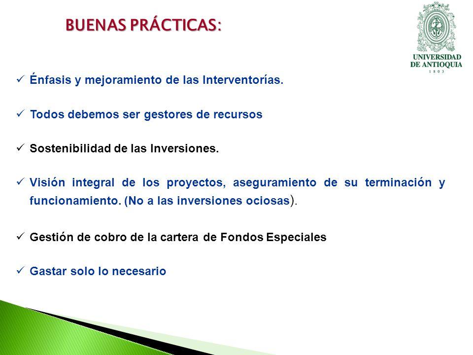 BUENAS PRÁCTICAS: Énfasis y mejoramiento de las Interventorías.