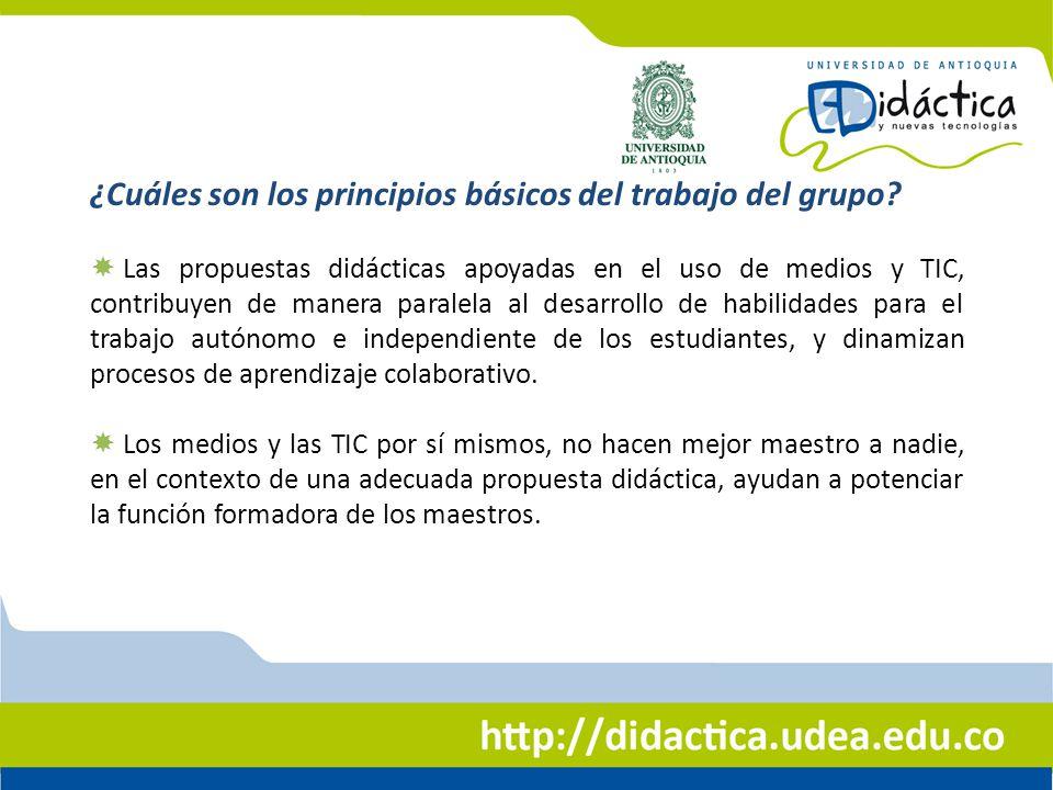 Las propuestas didácticas apoyadas en el uso de medios y TIC, contribuyen de manera paralela al desarrollo de habilidades para el trabajo autónomo e i