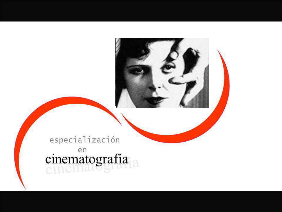 especialización en cinematografía / > > > / materias cine, cultura y sociedad El cine y su técnica sólo puede producirse y circular dentro de los parámetros de la Industria y en una dimensión económica.