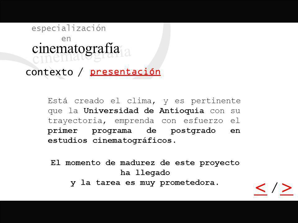 / > / especialización en cinematografía programa plan de estudios / asignatura h.