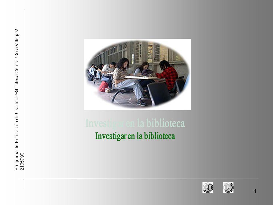 1 Programa de Formación de Usuarios/Biblioteca Central/Dora Villegas/ 2105990