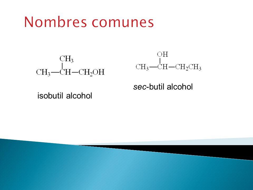 Ejemplos 2-metil-1-propanol 2-metil-2-propanol 2-butanol 3-bromo-3-metilciclohexanol