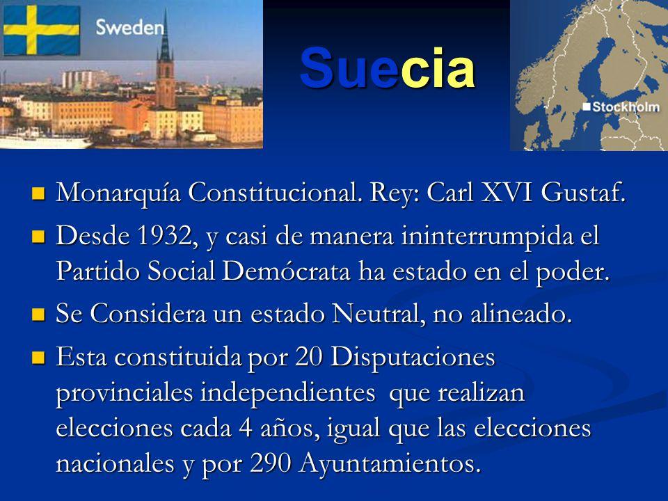 Suecia Monarquía Constitucional. Rey: Carl XVI Gustaf. Monarquía Constitucional. Rey: Carl XVI Gustaf. Desde 1932, y casi de manera ininterrumpida el