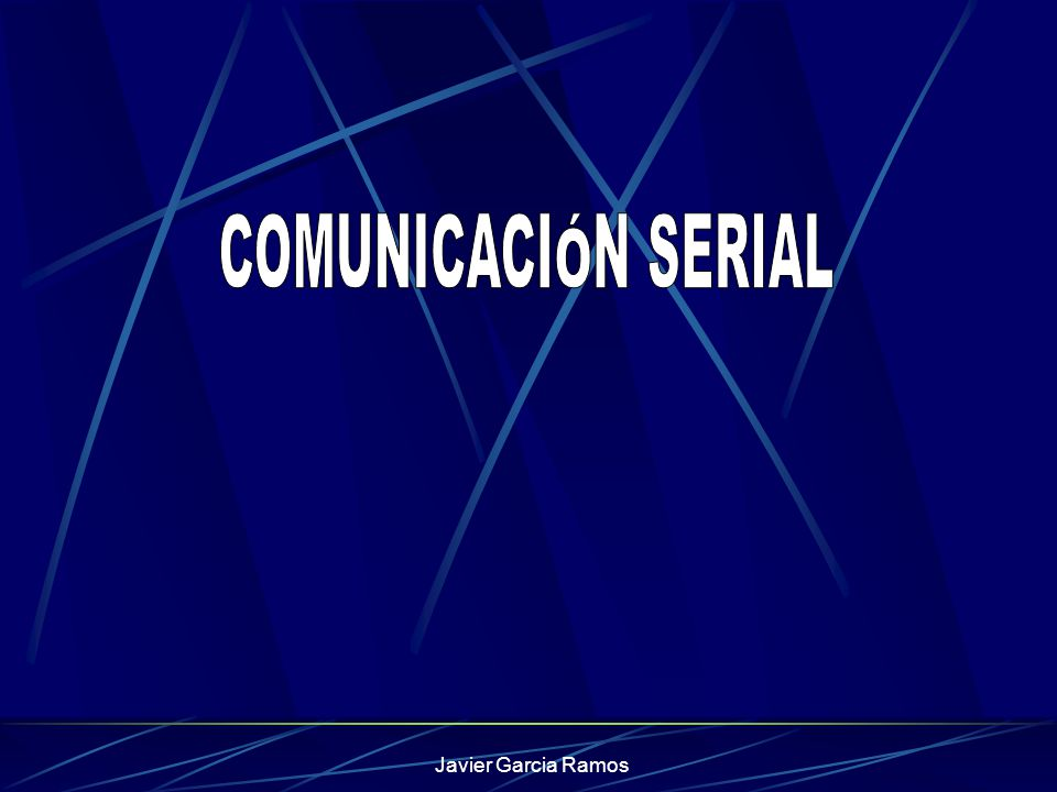 COMUNICACIÓN SERIAL La comunicación Serial se refiere a la transmisión de Bits cuando ocurren en serie a tiempo.