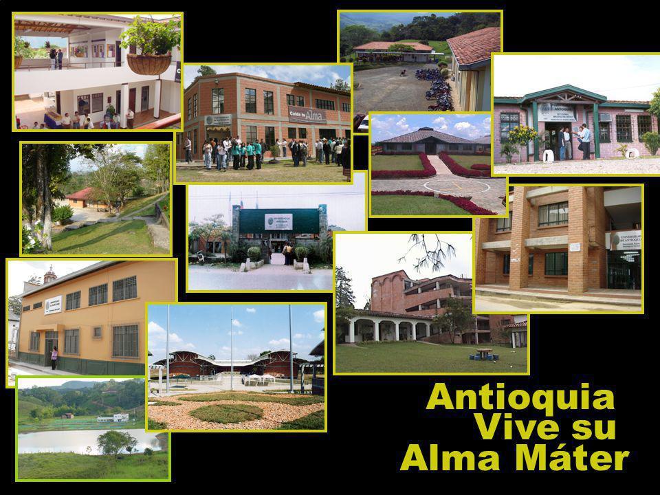 Antioquia Vive su Alma Máter