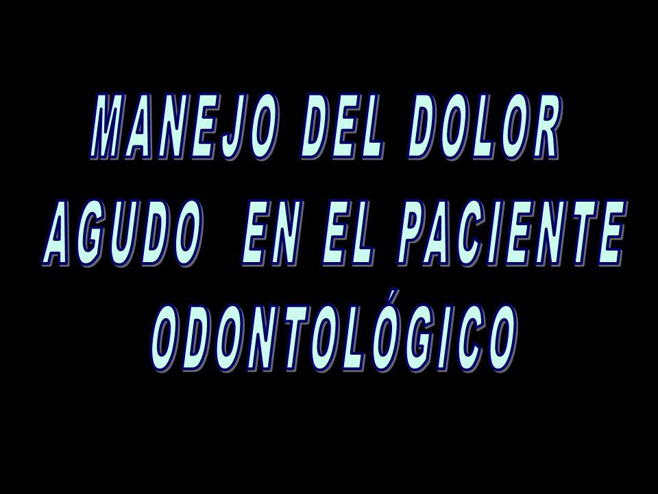 GRUPOS ESPECÍFICOS DE MEDICAMENTOS PARA EL MANEJO DEL DOLOR AGUDO DE APLICACIÓN PARA EL ODONTÓLOGO GRUPOS ESPECÍFICOS DE MEDICAMENTOS PARA EL MANEJO DEL DOLOR AGUDO DE APLICACIÓN PARA EL ODONTÓLOGO ANALGÉSICOS DE ACCIÓN PERIFÉRICA ANALGÉSICOS AINES CORTICOSTEROIDES MEDICAMENTOS DE ACCIÓN CENTRAL ALNALGESICOS OPIOIDES RELAJANTES DE MUSCULO ESQUELETICO SEDANTES DEBILES INHIBIDORES DE LA CONDUCCIÓN NERVIOSA ANESTESICOS LOCALES