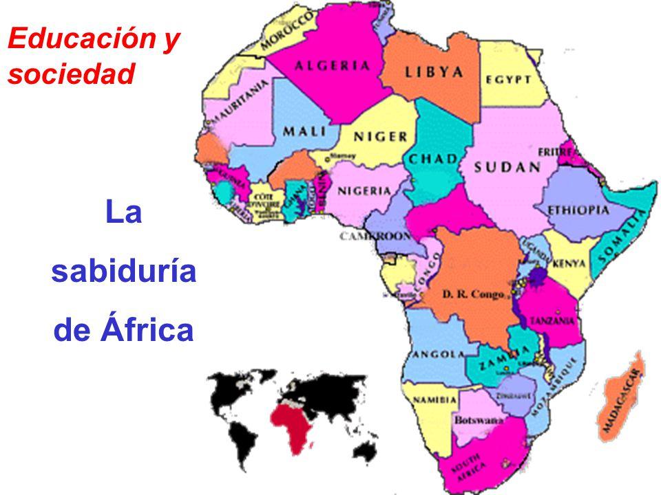 La sabiduría de África Educación y sociedad