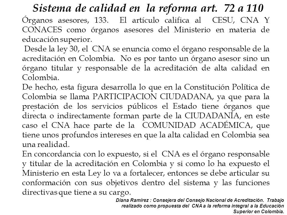 Diana Ramírez : Consejera del Consejo Nacional de Acreditación.