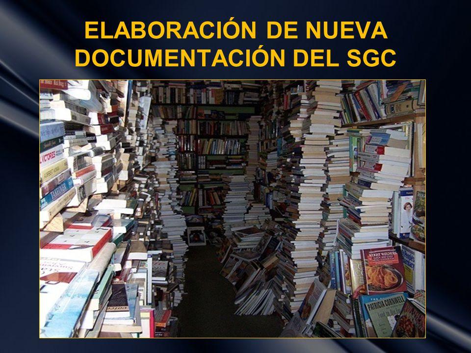ELABORACIÓN DE NUEVA DOCUMENTACIÓN DEL SGC