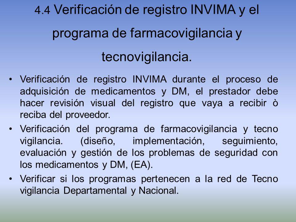 4.4 Verificación de registro INVIMA y el programa de farmacovigilancia y tecnovigilancia. Verificación de registro INVIMA durante el proceso de adquis