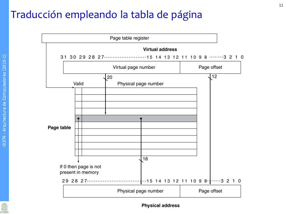 ISI374 - Arquitectura de Computadores (2010-1) Traducción empleando la tabla de página 11