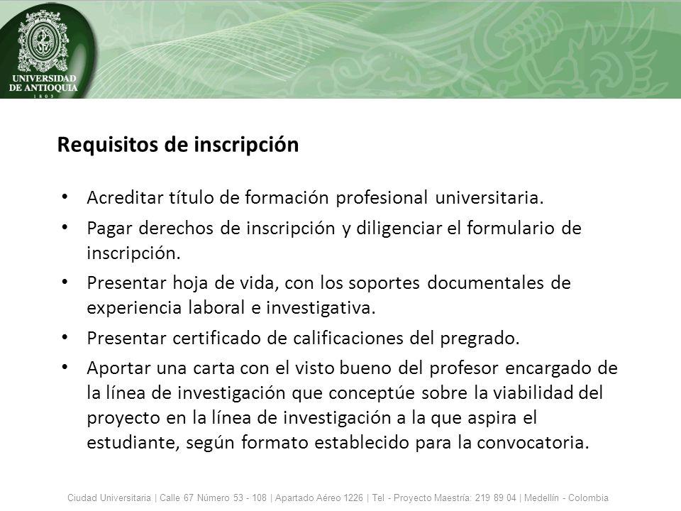 Requisitos de inscripción Acreditar título de formación profesional universitaria. Pagar derechos de inscripción y diligenciar el formulario de inscri