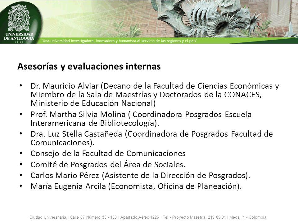 Perfiles de los profesores Ciudad Universitaria | Calle 67 Número 53 - 108 | Apartado Aéreo 1226 | Tel - Proyecto Maestría: 219 89 04 | Medellín - Colombia NombreÚltimo títuloApoya la línea Nora Helena Villa Doctora en Educación, Universidad de Antioquia.