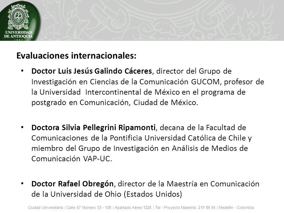 Evaluaciones internacionales: Doctor Luis Jesús Galindo Cáceres, director del Grupo de Investigación en Ciencias de la Comunicación GUCOM, profesor de