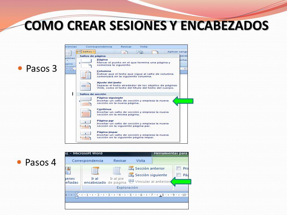 COMO CREAR SESIONES Y ENCABEZADOS Pasos 3 Pasos 4
