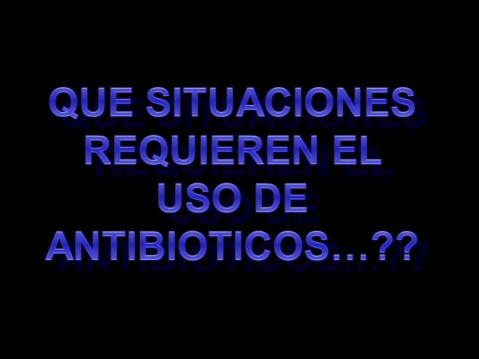 USOS DE LOS ANTIBIOTICOS