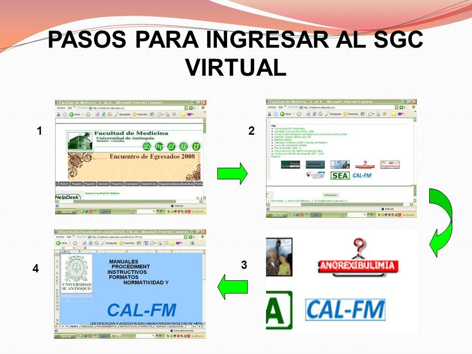 PASOS PARA INGRESAR AL SGC VIRTUAL 12 3 4