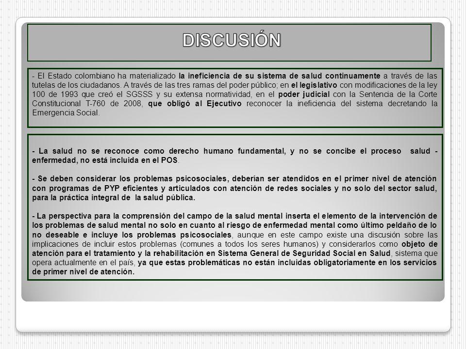 - El Estado colombiano ha materializado la ineficiencia de su sistema de salud continuamente a través de las tutelas de los ciudadanos. A través de la
