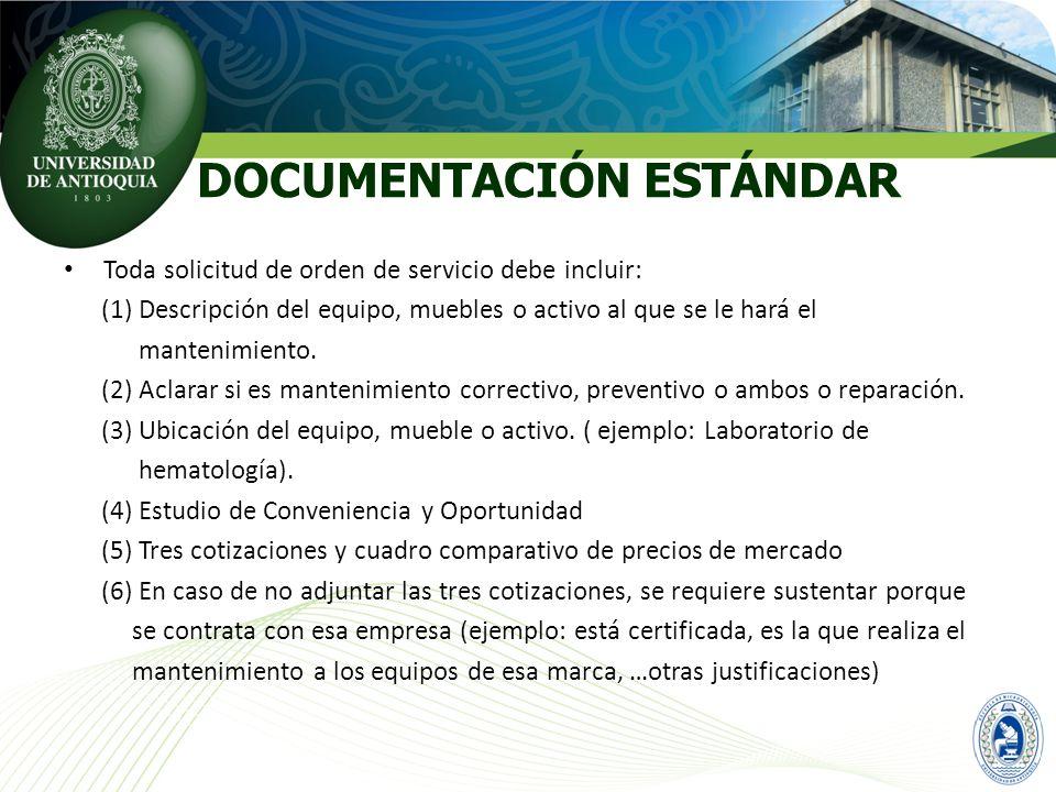 Toda solicitud de orden de servicio debe incluir: (1) Descripción del equipo, muebles o activo al que se le hará el mantenimiento. (2) Aclarar si es m