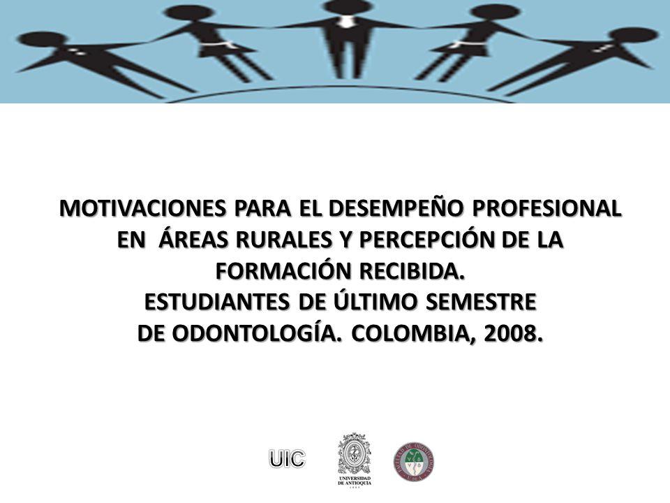 MOTIVACIONES PARA EL DESEMPEÑO PROFESIONAL EN ÁREAS RURALES Y PERCEPCIÓN DE LA FORMACIÓN RECIBIDA.