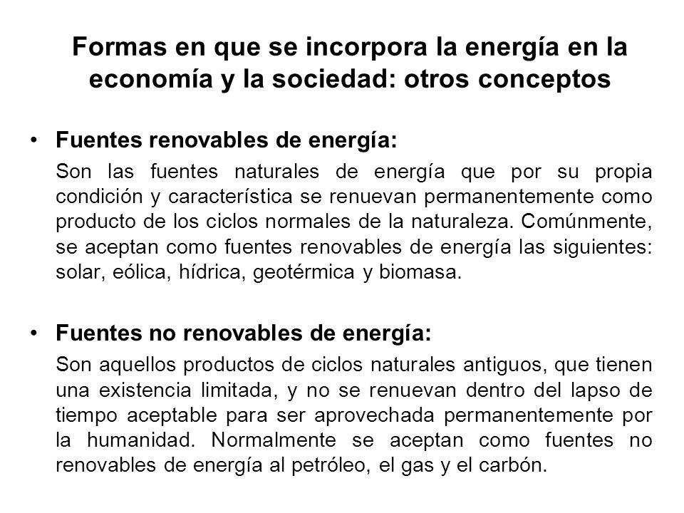 Fuentes renovables de energía: Son las fuentes naturales de energía que por su propia condición y característica se renuevan permanentemente como producto de los ciclos normales de la naturaleza.