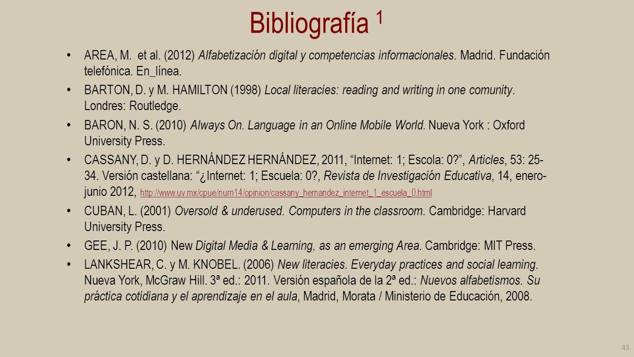 Bibliografía 2 NICHOLAS, D.; ROWLANDS, I.y HUNTINGTON, P.