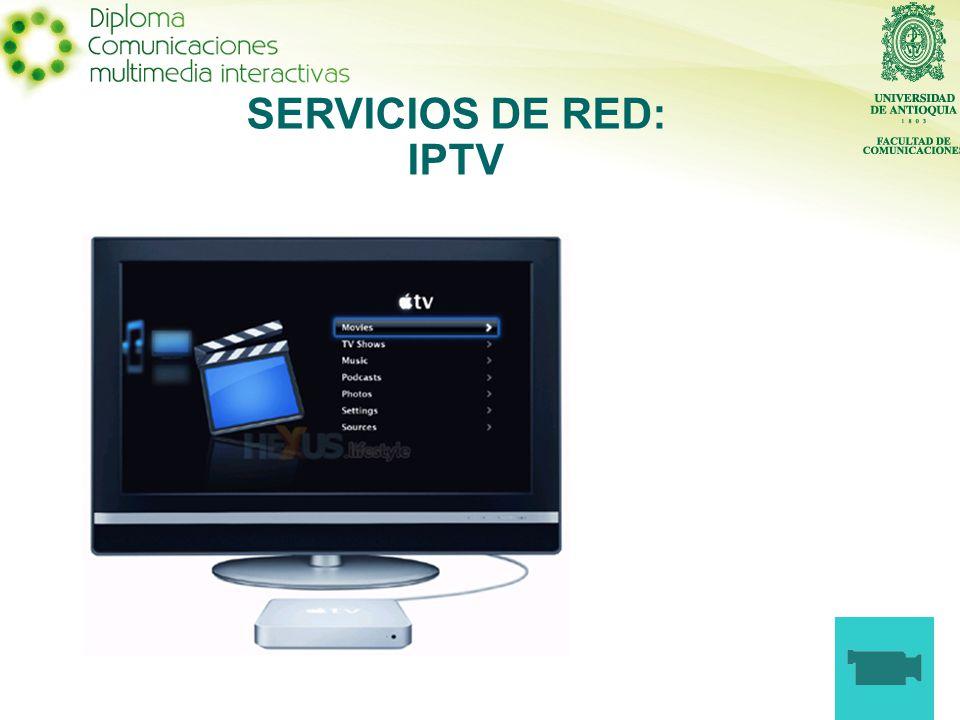 SERVICIOS DE RED: IPTV