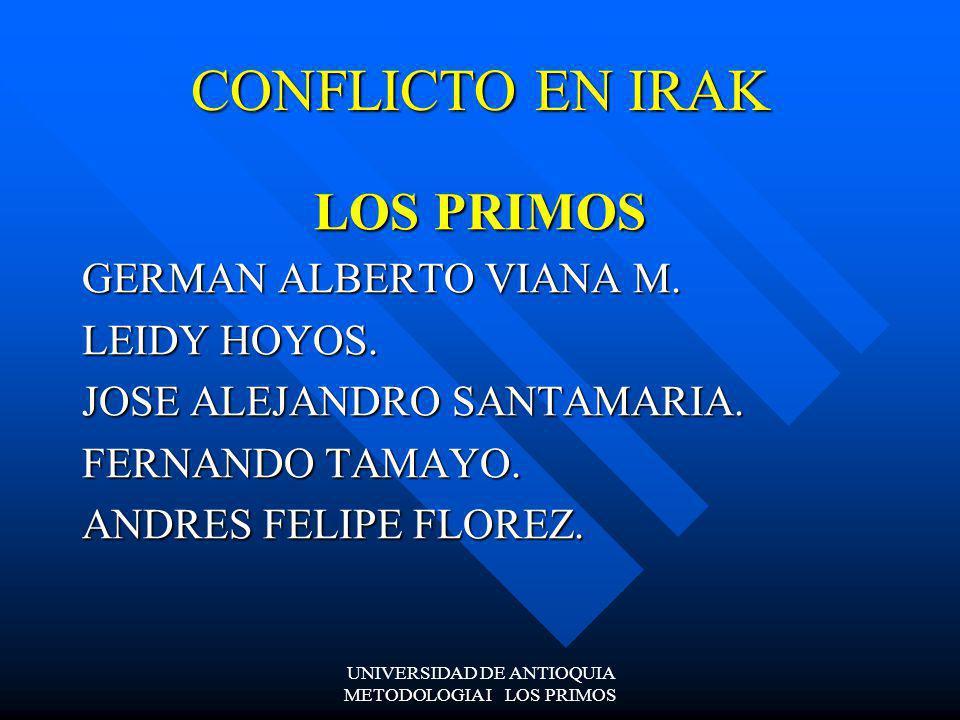 UNIVERSIDAD DE ANTIOQUIA METODOLOGIA I LOS PRIMOS IRAK FEDERAL Y DEMOCRATICO PIEZAS DEL FUTURO FEDERAL.