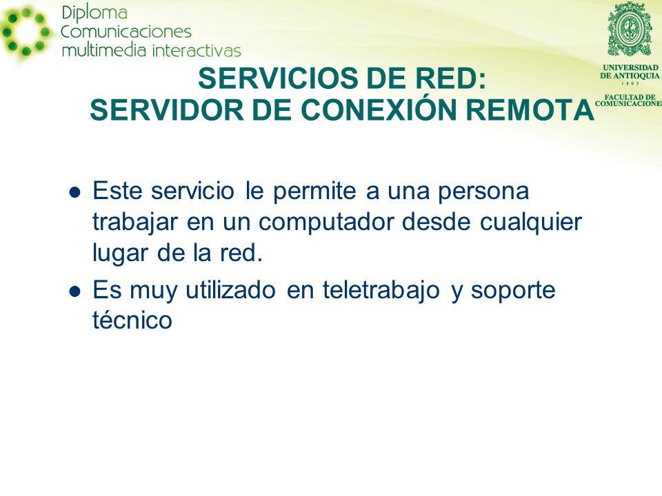 Este servicio le permite a una persona trabajar en un computador desde cualquier lugar de la red. Es muy utilizado en teletrabajo y soporte técnico SE