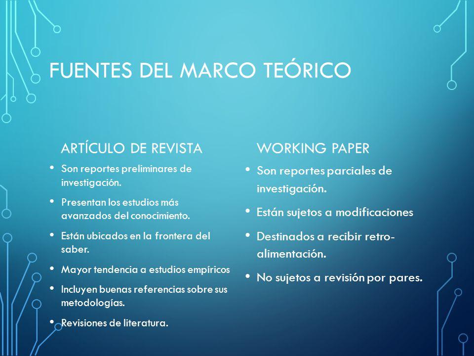 FUENTES DEL MARCO TEÓRICO ARTÍCULO DE REVISTA Son reportes preliminares de investigación.