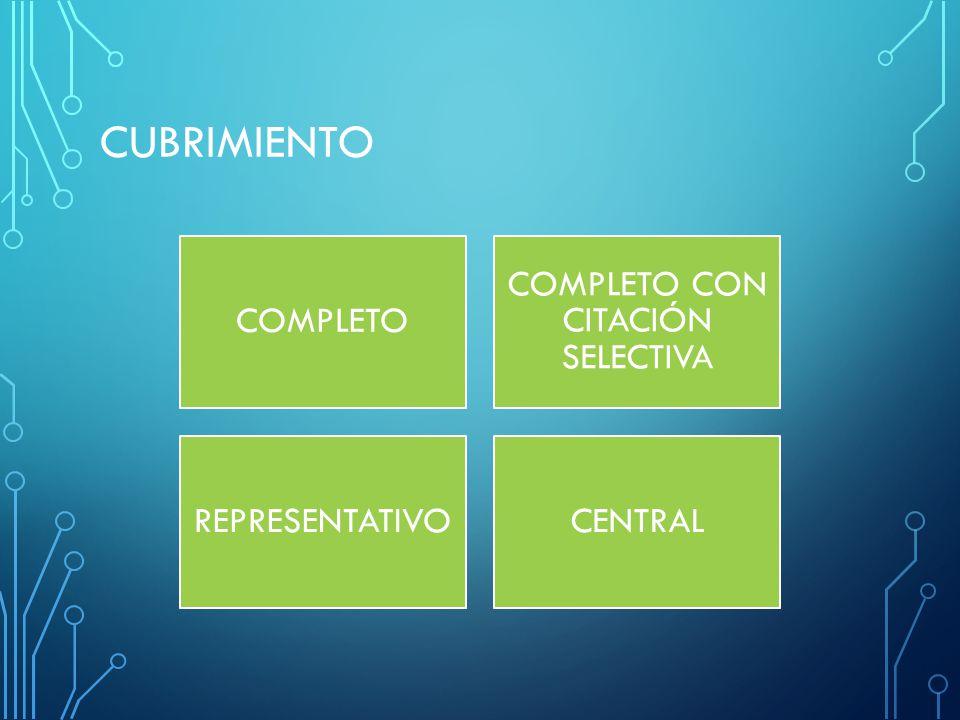 CUBRIMIENTO COMPLETO COMPLETO CON CITACIÓN SELECTIVA REPRESENTATIVOCENTRAL