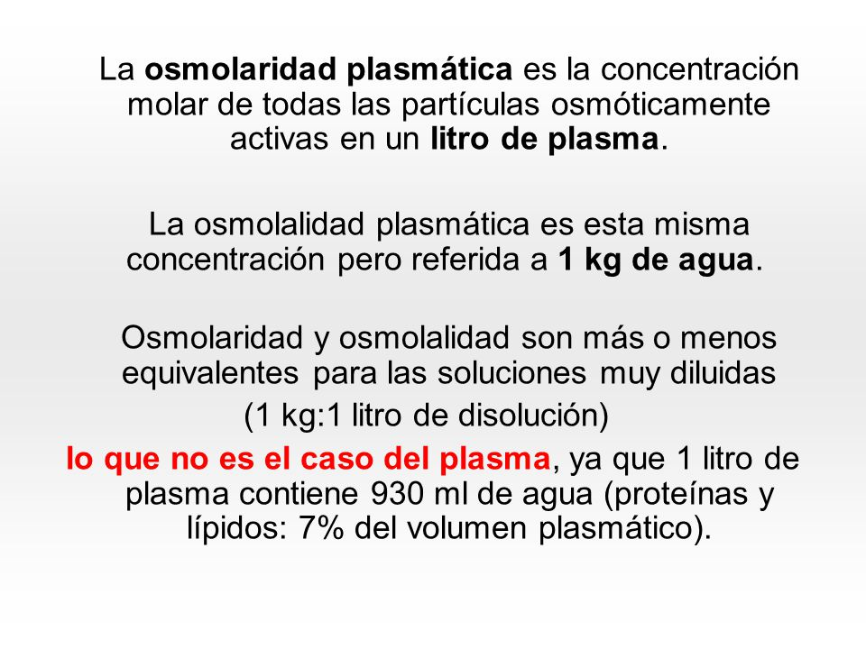 En la práctica, se mide la osmolaridad con los osmómetros, que son instrumentos que miden el descenso del punto de congelación de una disolución.