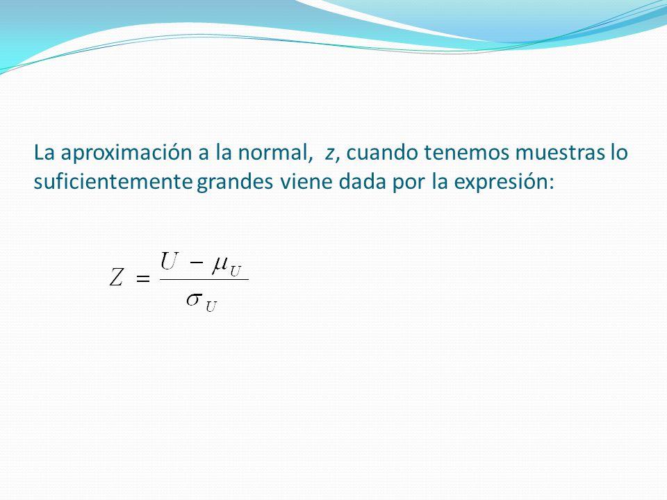 La aproximación a la normal, z, cuando tenemos muestras lo suficientemente grandes viene dada por la expresión: