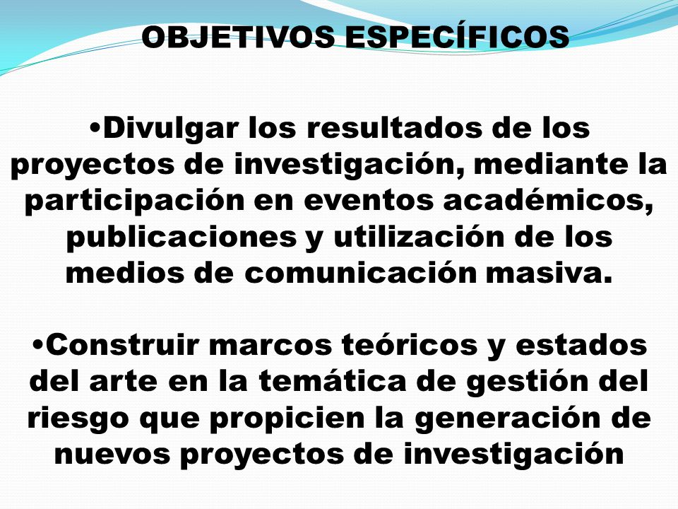 Divulgar los resultados de los proyectos de investigación, mediante la participación en eventos académicos, publicaciones y utilización de los medios