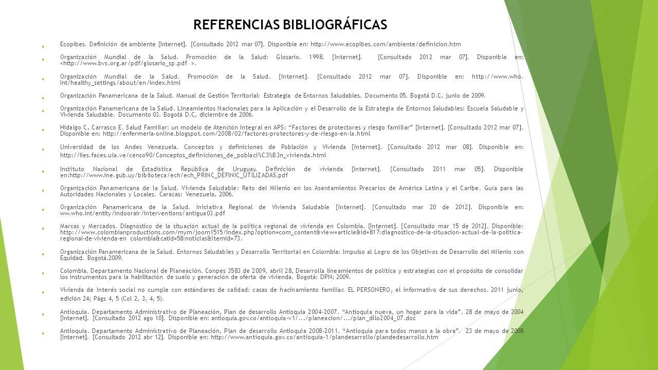 Ecopibes. Definición de ambiente [Internet]. [Consultado 2012 mar 07]. Disponible en: http://www.ecopibes.com/ambiente/definicion.htm Organización Mun