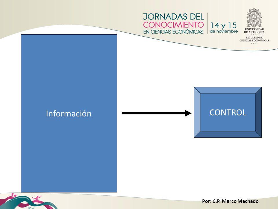Por: C.P. Marco Machado Información CONTROL