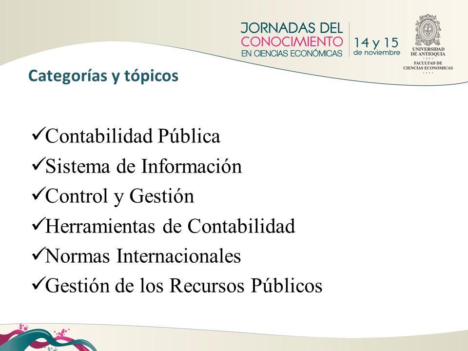Categorías y tópicos Contabilidad Pública Sistema de Información Control y Gestión Herramientas de Contabilidad Normas Internacionales Gestión de los
