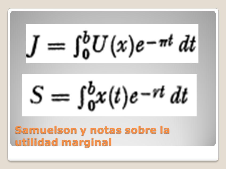 Samuelson y notas sobre la utilidad marginal