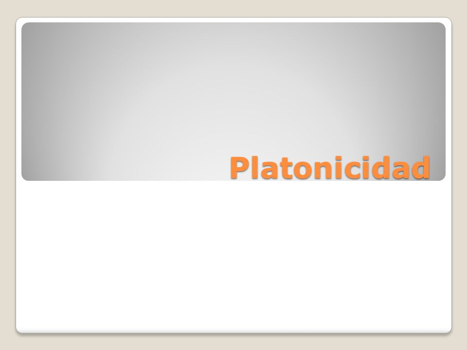 Platonicidad