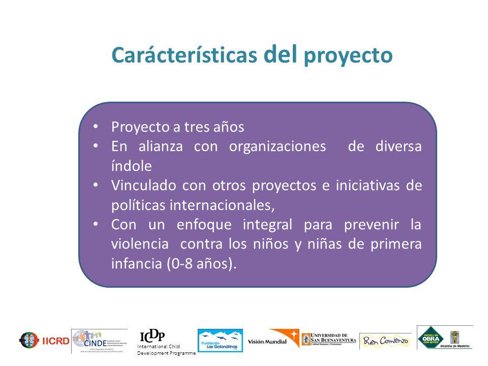 30 de 2011 Carácterísticas del proyecto Proyecto a tres años En alianza con organizaciones de diversa índole Vinculado con otros proyectos e iniciativ